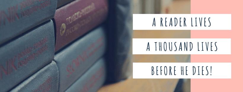 Đọc sách để trải nghiệm hàng trăm cuộc đời qua từng trang sách.