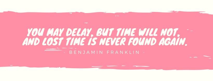 Tại sao phải ngừng trì hoãn